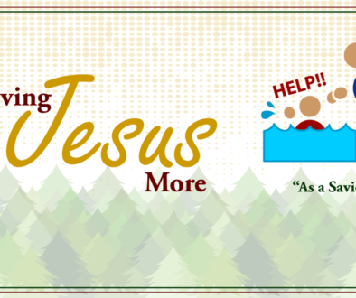 Loving-Jesus-More-As-A-Savior