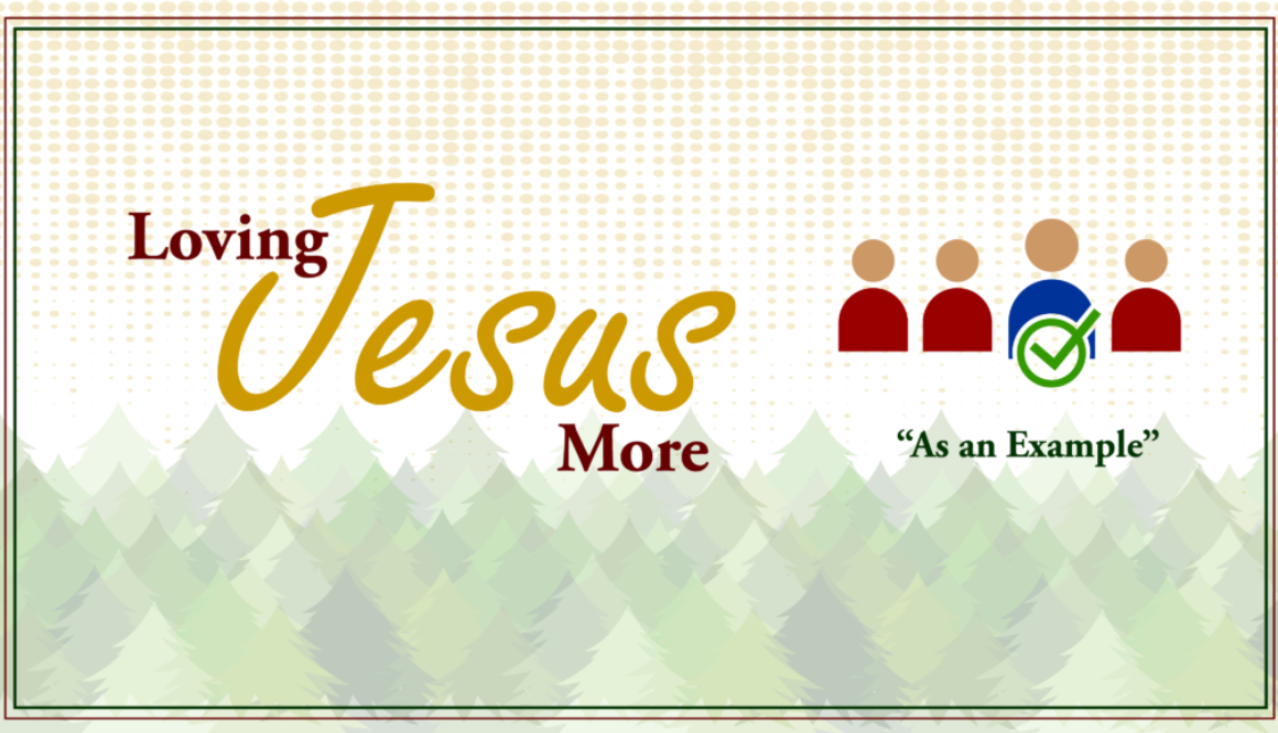 Loving-Jesus-More-As-An-Example
