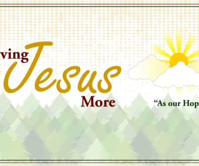 Loving-Jesus-More-As-Our-Hope
